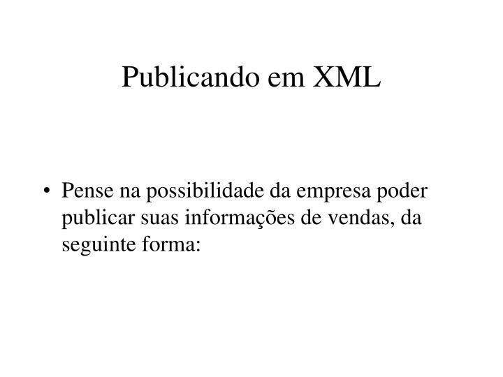 Publicando em XML