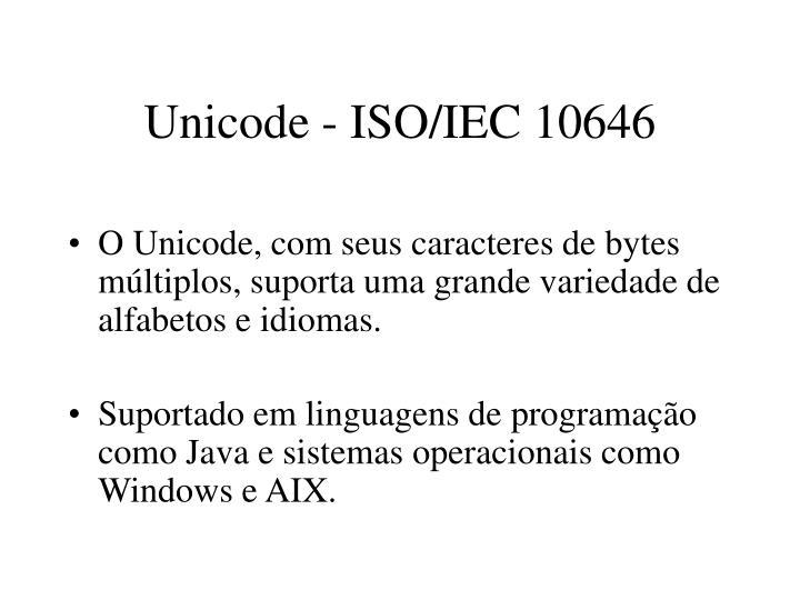 Unicode - ISO/IEC 10646