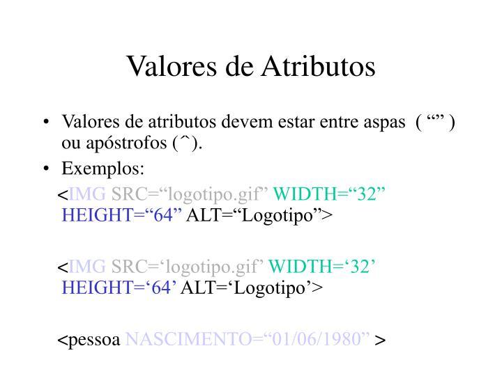 Valores de Atributos