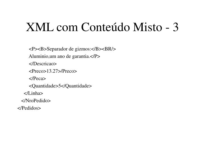 XML com Conteúdo Misto - 3