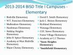 2013 2014 bisd title i campuses elementary