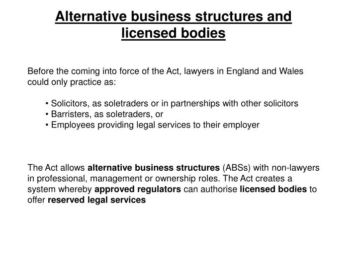 Alternative business structures and licensed bodies