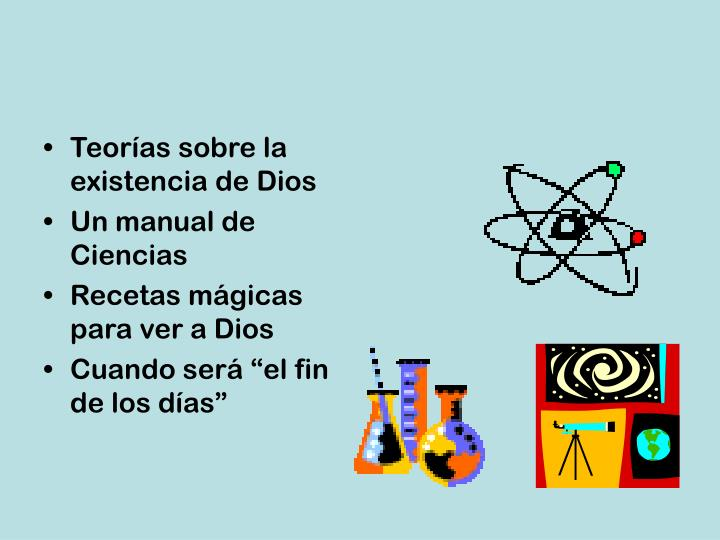 Teorías sobre la existencia de Dios