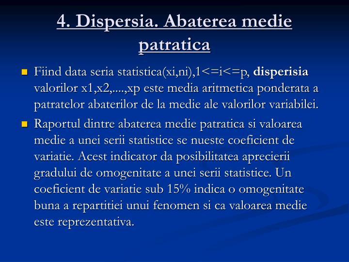 4. Dispersia. Abaterea medie patratica