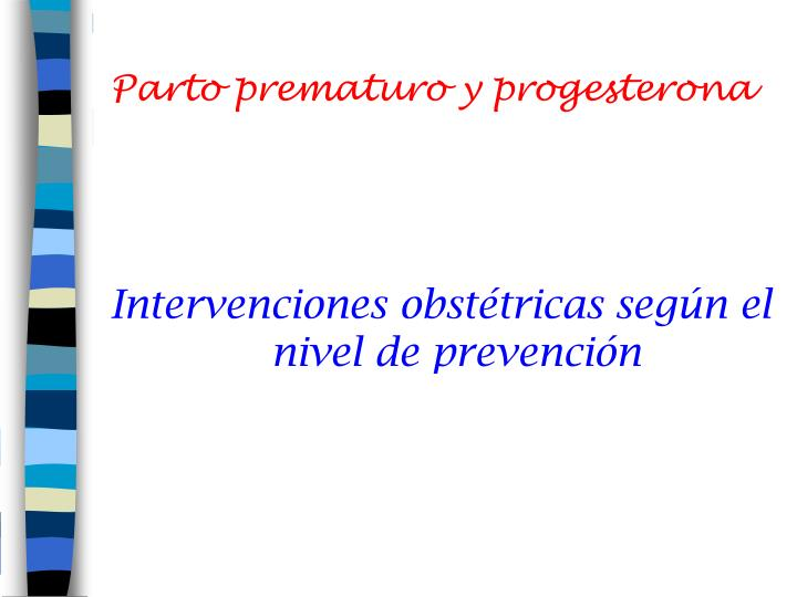 Parto prematuro y progesterona