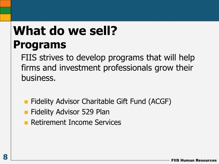 FIIS strives to develop programs that will help firms and investment professionals grow their business.