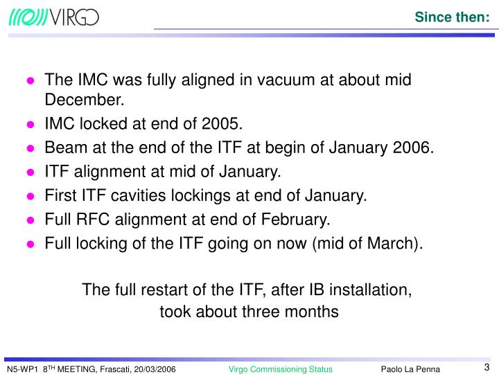 The IMC was fully aligned in vacuum at about mid December.