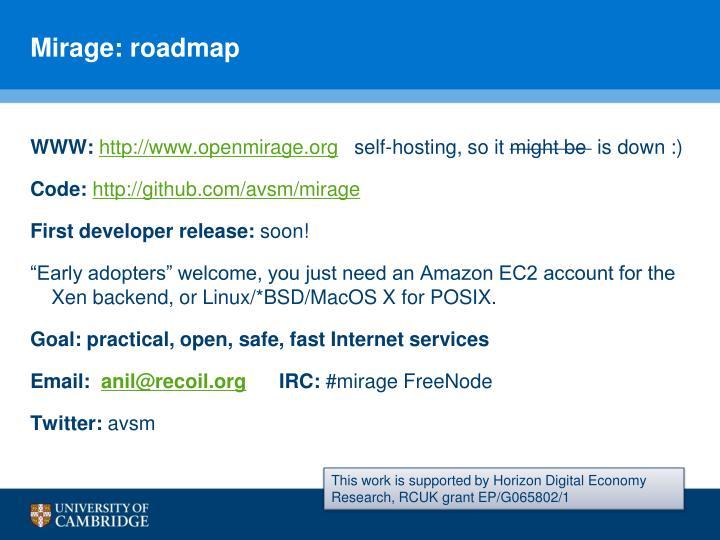 Mirage: roadmap