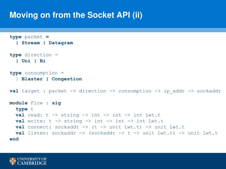 Moving on from the Socket API (ii)