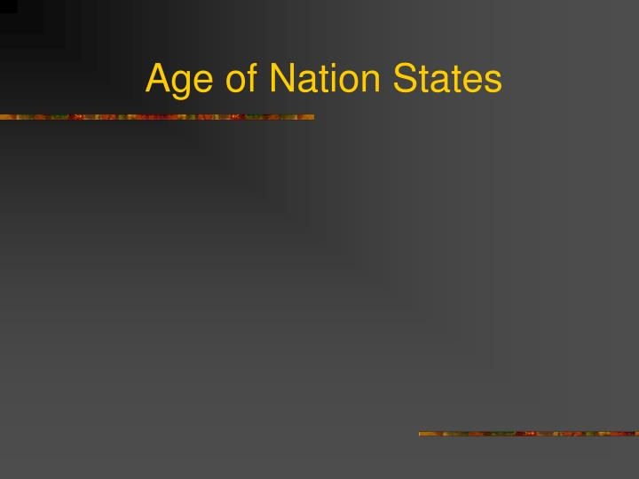 Age of nation states