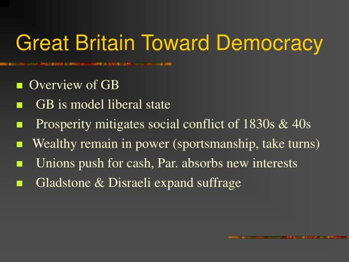 Great Britain Toward Democracy