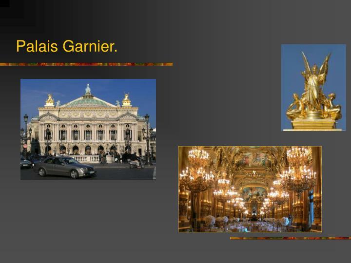 Palais Garnier.