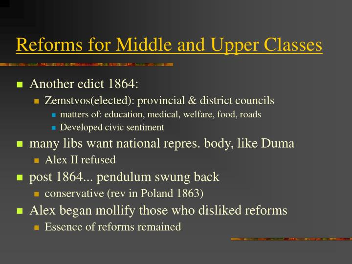 Reforms for Middle and Upper Classes