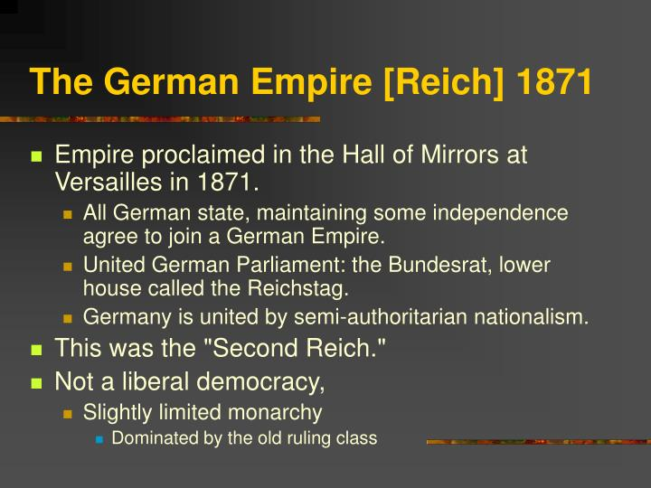 The German Empire [Reich] 1871
