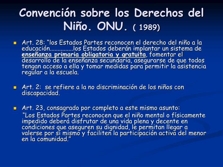 Convención sobre los Derechos del Niño. ONU.