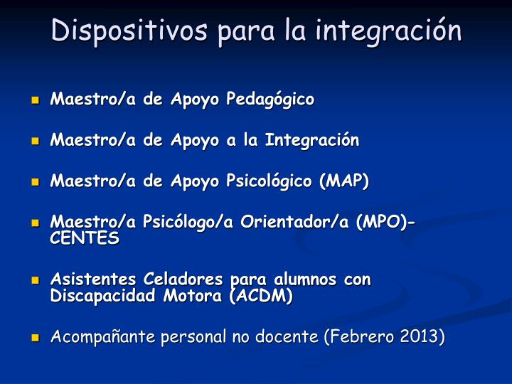 Dispositivos para la integración