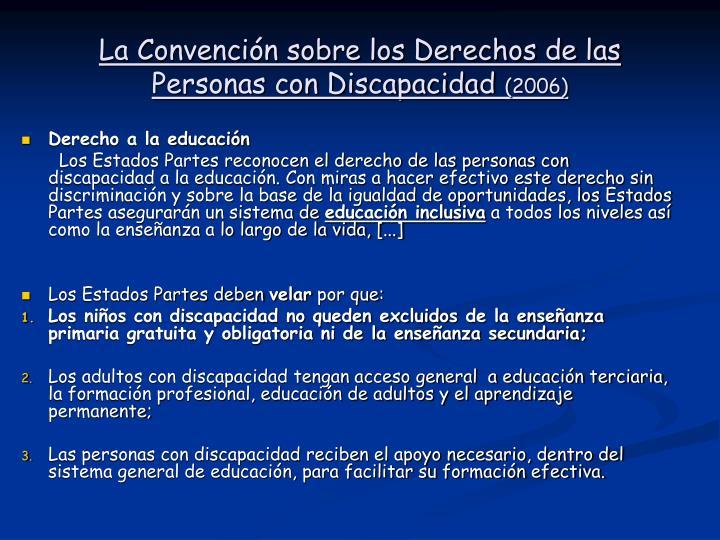 La Convención sobre los Derechos de las Personas con Discapacidad