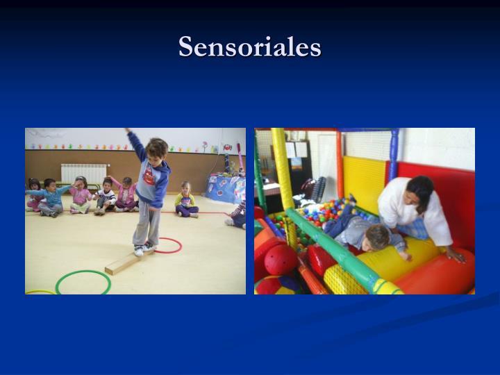 Sensoriales