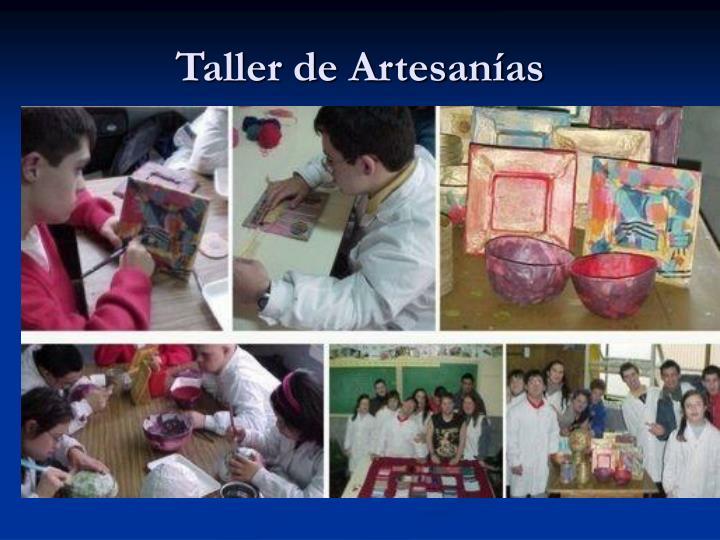 Taller de Artesanías