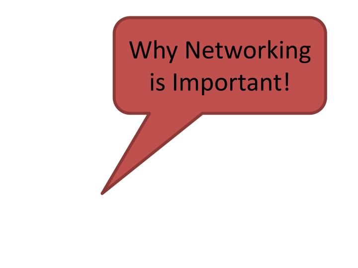 Why Networking is Important!