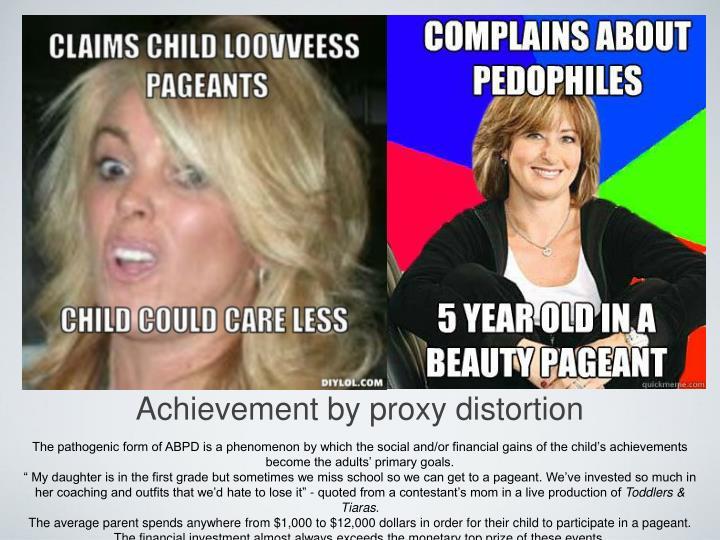 Achievement by proxy distortion