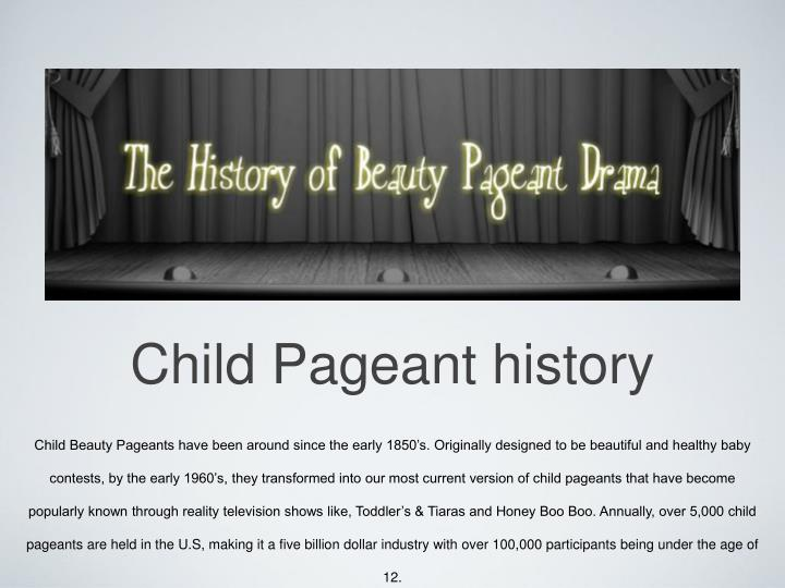Child Pageant history