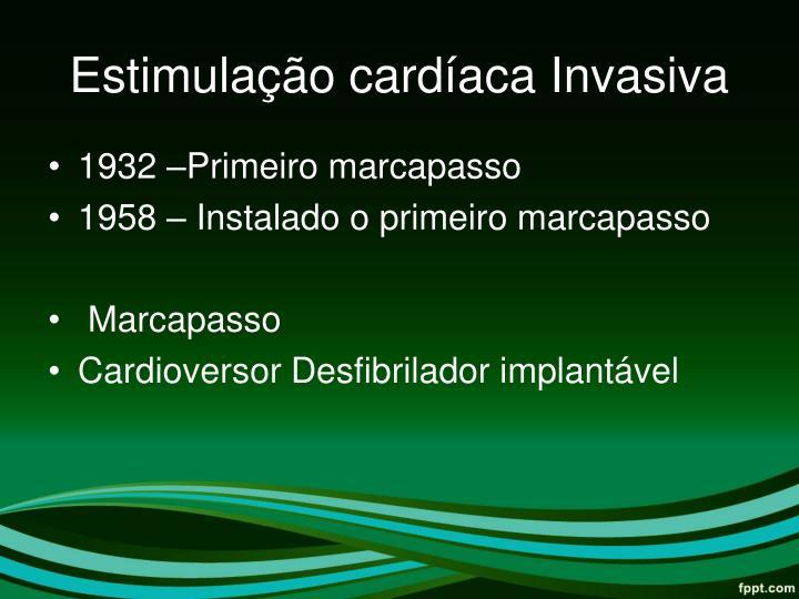 Estimulação cardíaca Invasiva