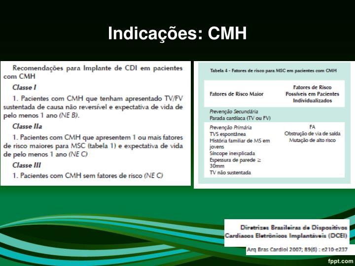 Indicações: CMH