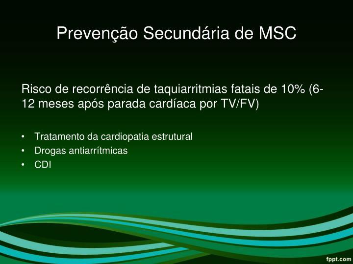 Prevenção Secundária de MSC
