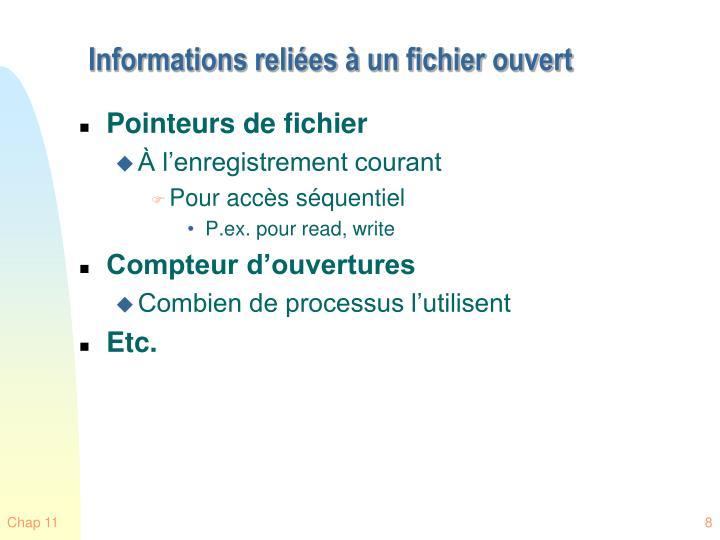 Informations reliées à un fichier ouvert