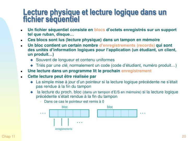 Lecture physique et lecture logique dans un fichier séquentiel