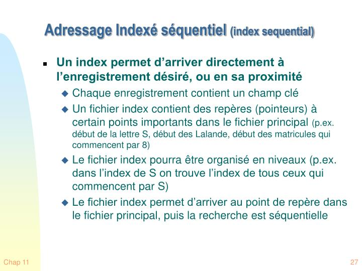 Adressage Indexé séquentiel
