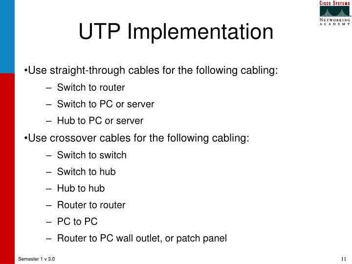 UTP Implementation