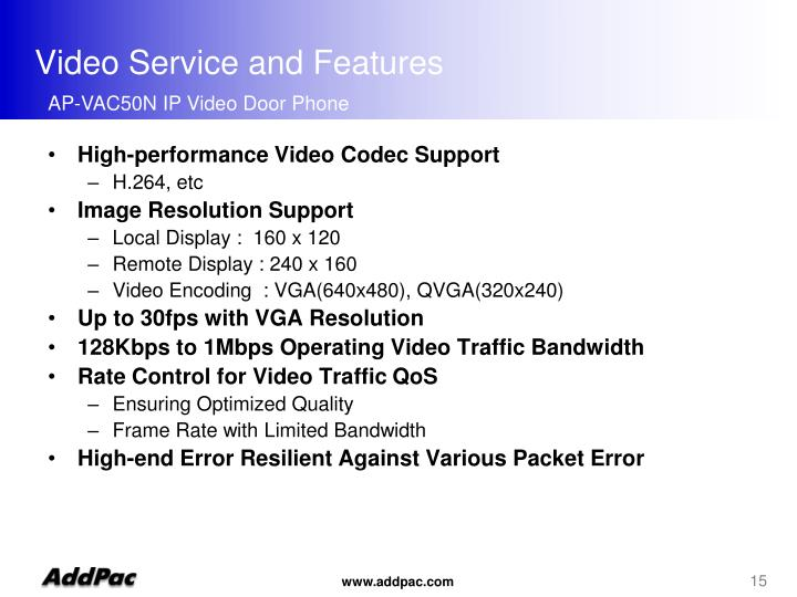 Video Service and Features