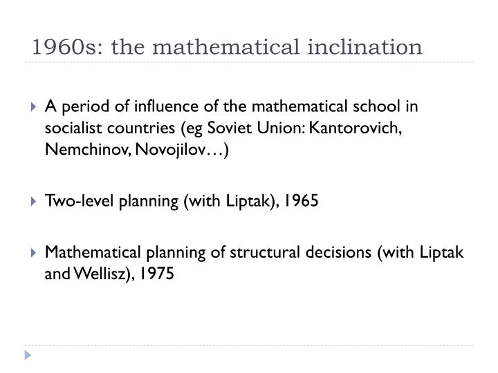 1960s: the mathematical inclination