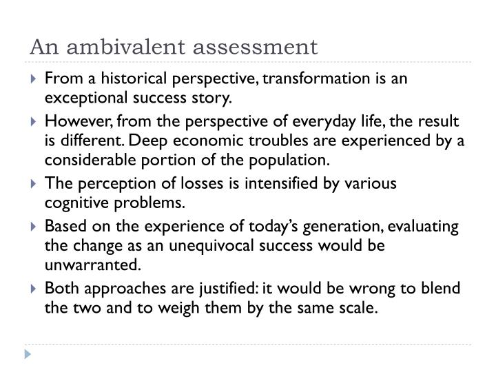An ambivalent assessment