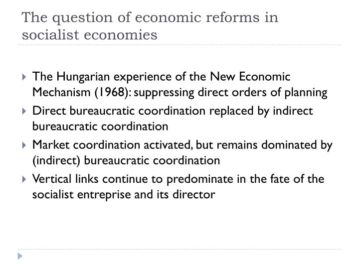 The question of economic reforms in socialist economies