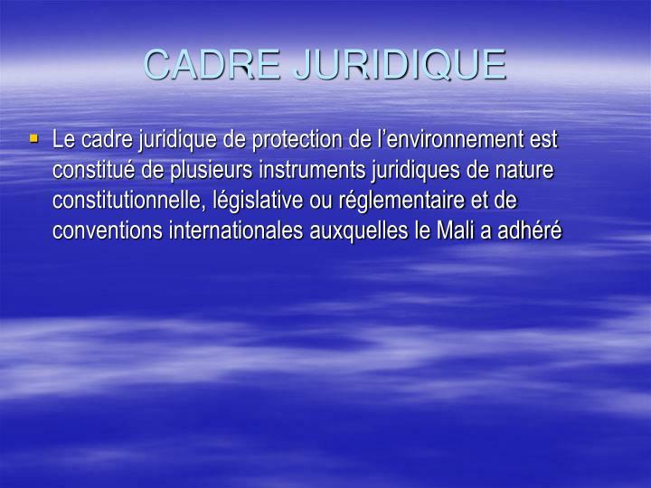 CADRE JURIDIQUE