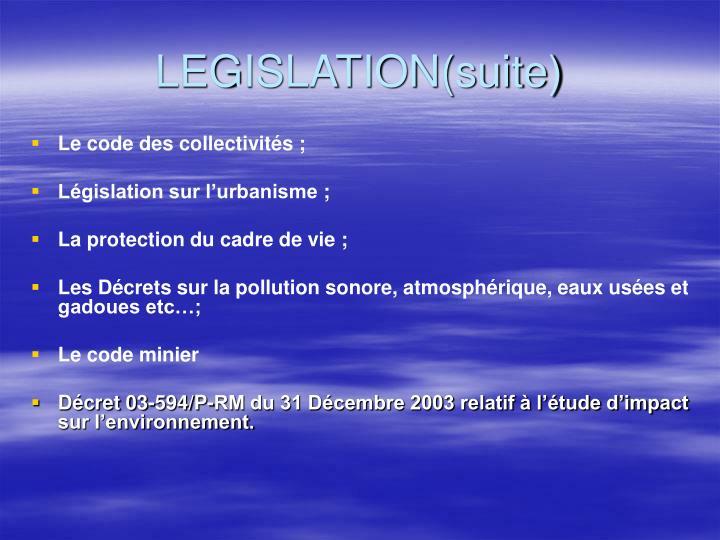 LEGISLATION(suite)