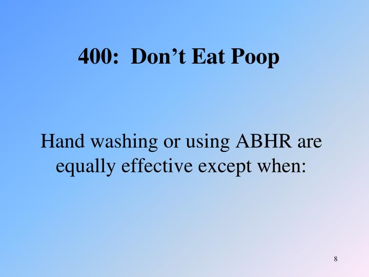 Hand washing or using ABHR are equally effective except when: