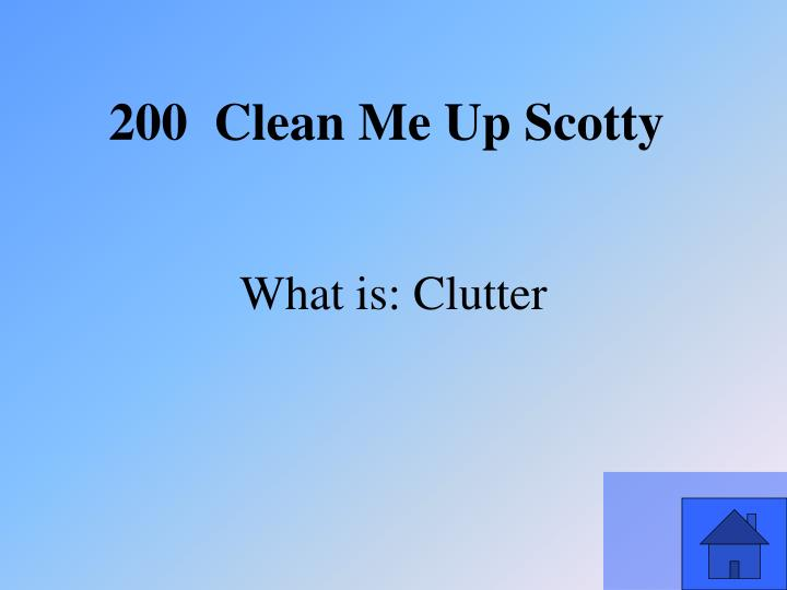 What is: Clutter
