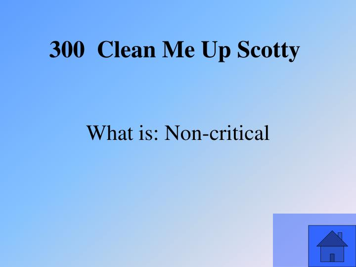 What is: Non-critical