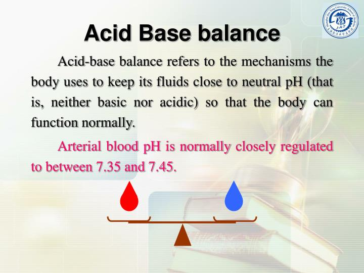Acid-base balance refers to the mechanisms the body uses to keep its fluids close to neutral pH (that is, neither basic nor acidic) so that the body can function normally.