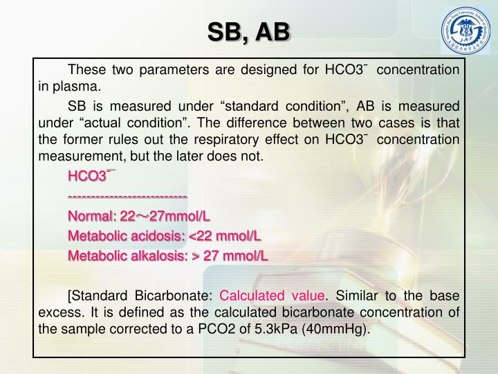 These two parameters are designed for HCO3