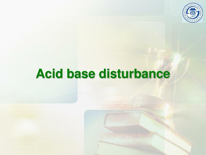Acid base disturbance