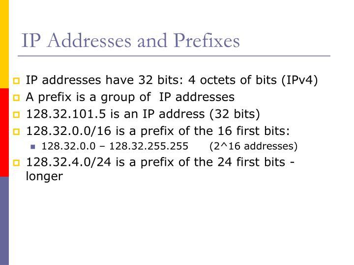 IP Addresses and Prefixes