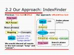 2 2 our approach indexfinder