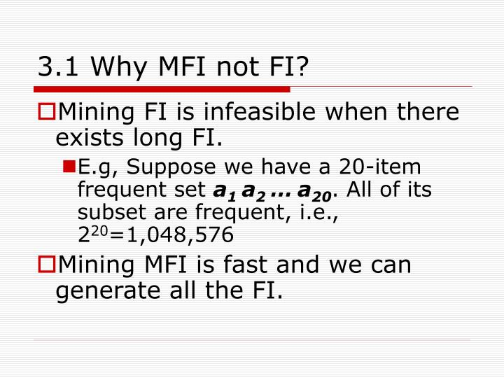 3.1 Why MFI not FI?