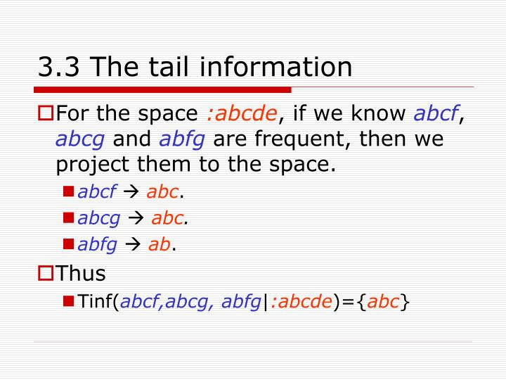3.3 The tail information