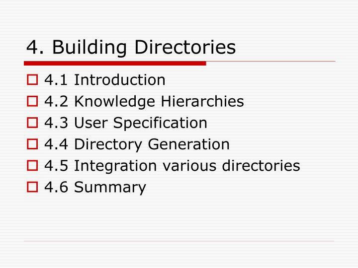 4. Building Directories